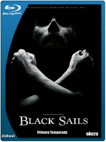 Black Sails – Temporada 1 Completa (2014) BRRip 1080p Español Latino
