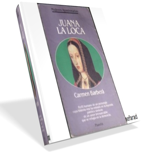 Juana la Loca - Carmen Barberà
