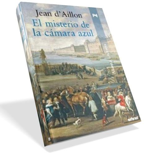 El misterio de la cámara azul - Jean d'Aillon