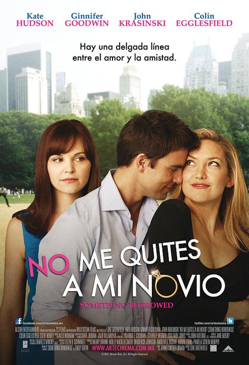 No Me Quites A Mi Novio [BRRip] [Español Latino] [2011]